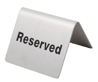 """STAINLESS STEEL """"RESERVED"""" TENT SIGN"""